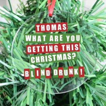 Blind Drunk Acrylic Decoration